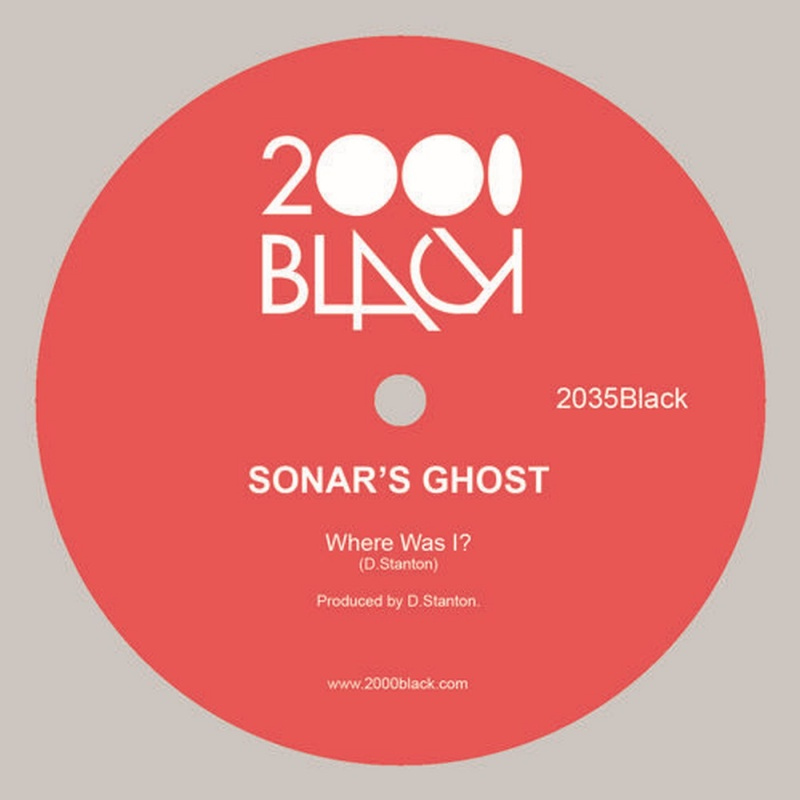 Sonar's Ghost/WHERE WAS I? 12""