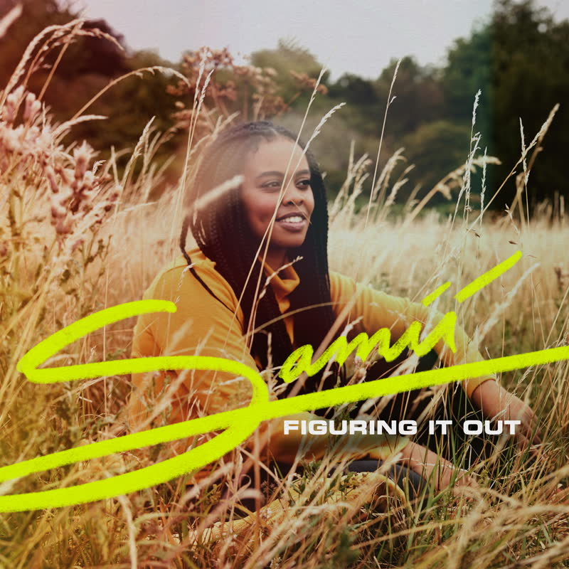 """Samii/FIGURING IT OUT 12"""""""