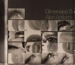 Dimension 5/ALIEN ARTFORM  CD