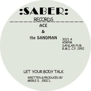 "Ace & Sandman/LET YOUR BODY TALK 12"""