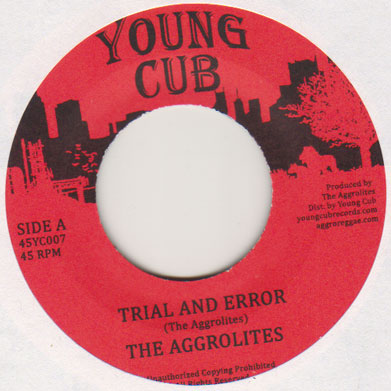 Aggrolites/TRIAL AND ERROR  7""