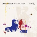Daru & Reggie B/FUTURE MUSIC CD