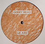 """Gerry Read/WE ARE 12"""""""
