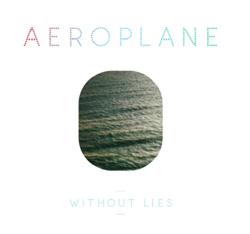 "Aeroplane/WITHOUT LIES 12"""