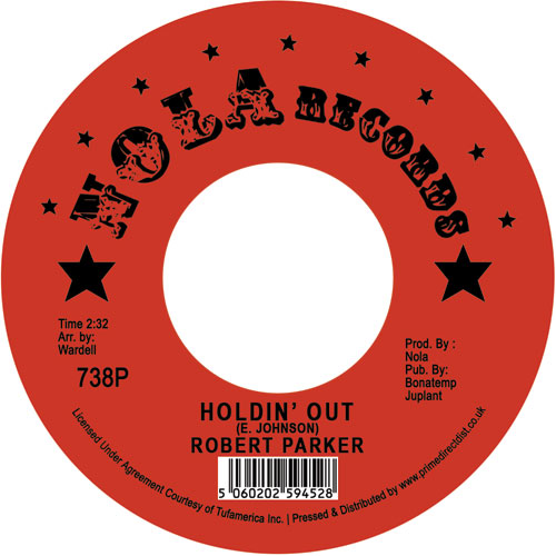 "Robert Parker/HOLDIN' OUT 7"""