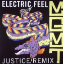 """MGMT/ELECTRIC FEEL (JUSTICE REMIX) 12"""""""