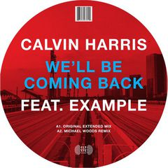 Calvin Harris/WE'LL BE COMING BACK 12""