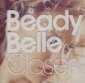 Beady Belle/CLOSER CD
