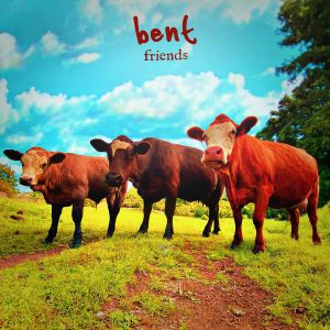 Bent/FRIENDS 12""