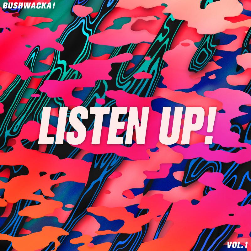 Bushwacka/LISTEN UP! VOL. 1 DLP