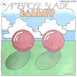 Ambrose Slade/BALLZY LP