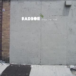 Badboe/BREAK THE FUNK CD