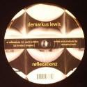 """Demarkus Lewis/REFLEXATIONZ 12"""""""