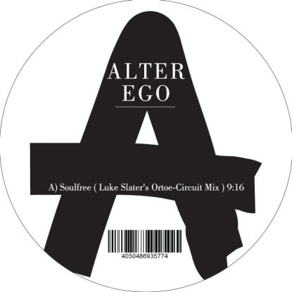 Alter Ego/SOULFREE (LUKE SLATER RMX) 12""