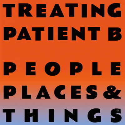 """People Places & Things/TREATING... 12"""""""