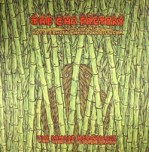 Chi Factory/THE BAMBOO RECORDINGS LP