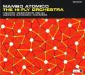 Hi-Fly Orchestra/MAMBO ATOMICO CD
