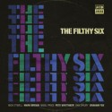 Filthy Six, The/FILTHY SIX  CD