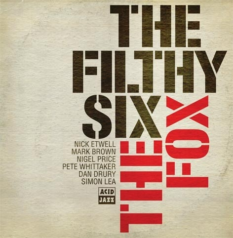 Filthy Six, The/THE FOX  CD