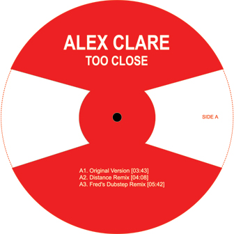 Alex Clare/TOO CLOSE REMIX 12""
