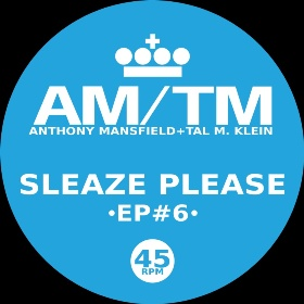 AM-TM/SLEAZE PLEASE 12""