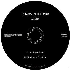 "Chaos In The CBD/NO SIGNAL FOUND 12"""