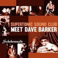 "Dave Barker & Supertonic/SCHEHERAZADE 7"""
