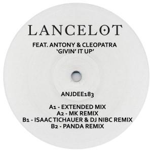 """Lancelot/GIVIN' IT UP (MK REMIX) 12"""""""