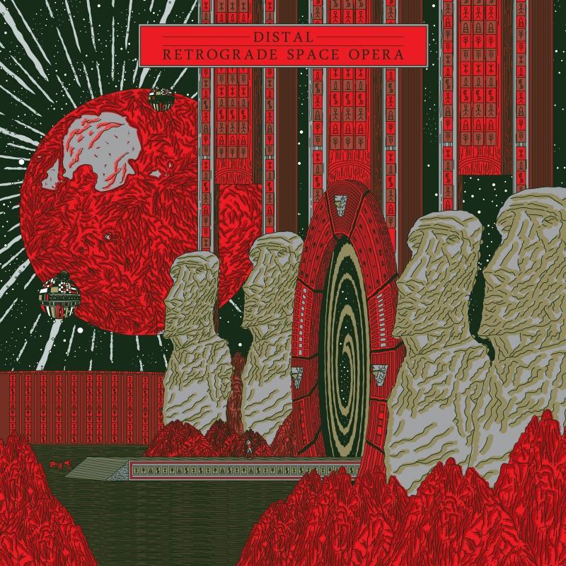 Distal/RETROGRADE SPACE OPERA LP