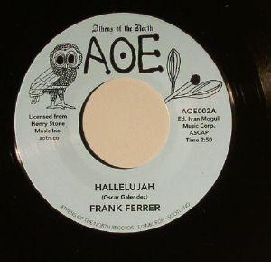 "Frank Ferrer/HALLELUJIAH 7"""