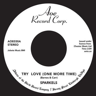 """Sparkels/TRY LOVE (ONE MORE TIME) 7"""""""