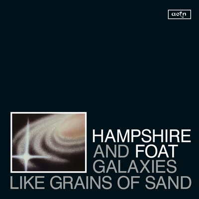 Hampshire & Foat/GALAXIES LIKE.. CD