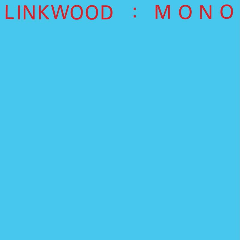 Linkwood/MONO LP