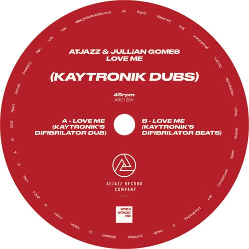 "Atjazz/LOVE ME (KAYTRONIK DUBS) 12"""