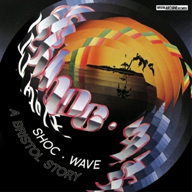 Various/SHOC WAVE - A BRISTOL STORY CD