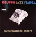 Gruppo Jazz Marca/COMUNICAZIONE... LP