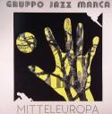 Gruppo Jazz Marca/MITTELEUROPA LP