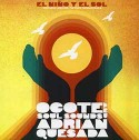 Ocote Soul Sounds/EL NINO Y EL SOL CD