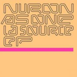 "Nuron & As One/LA SOURCE EP 12"""