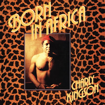 Charly Kingson/BORN IN AFRICA LP