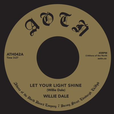 """Willie Dale/LET YOUR LIGHT SHINE 7"""""""