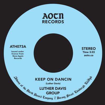 "Luther Davis Group/KEEP ON DANCIN 7"""