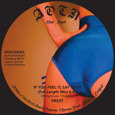 Fruit Band/IF YOU FEEL IT, SAY YEAH 12""