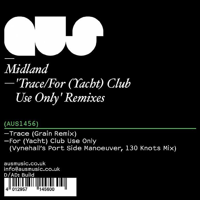 "Midland/TRACE REMIXES 12"""