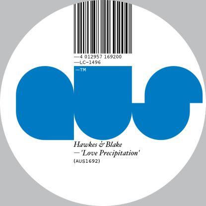 "Hawkes & Blake/LOVE PRECIPITATION 12"""