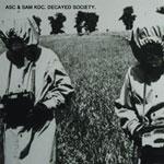 ASC & Sam KDC/DECAYED SOCIETY CD