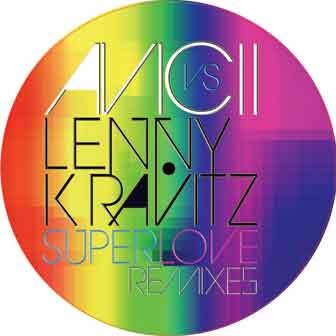 "Avicii vs Lenny Kravitz/SUPERLOVE RX 12"""