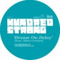 "Hundred Strong/DREAM ON DELAY RMX 12"""