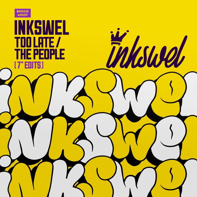 Inkswel/TOO LATE & THE PEOPLE 7""