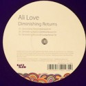 Ali Love/DIMINISHING RETURNS RMX  12""